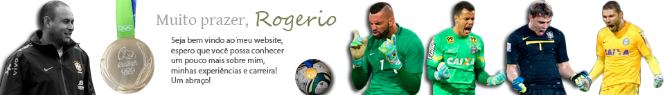 Rogerio Maia – Treinador de goleiros